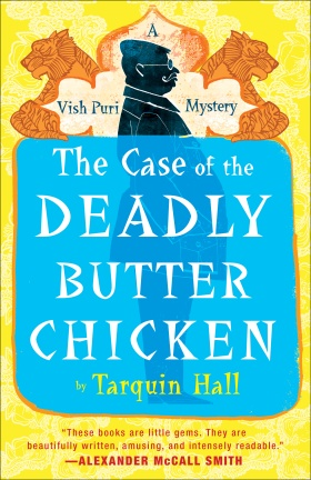 The Case of the Deadly Butter Chicken(2012, Vish Puri Most Private Investigator #3) by Tarquin Hall