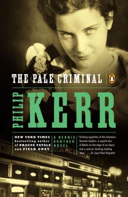 The Pale Criminal (1990, Bernie Gunther #2)  Philip Kerr