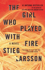 The Girl Who Played with Fire (2009, Millennium Trilogy #2) by  Stieg Larsson