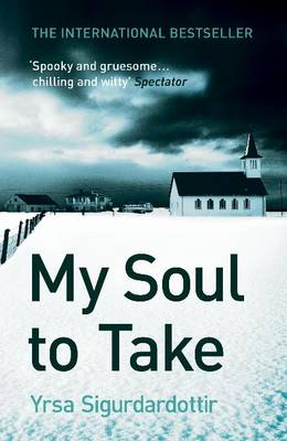 My Soul to Take (2009, Lawyer Thora #2)   by Ysra Sigurdardottir