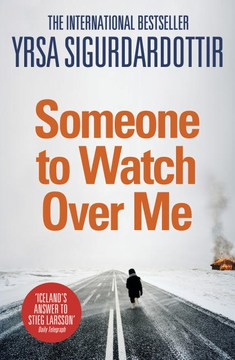 Someone to Watch Over Me(2013, Thora Gudmundsdottir  #5) by Ysra Sigurdardottir
