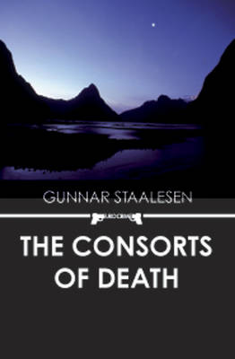 The Consorts of Death  (2009, Varg Veum #15)    by Gunnar Staalesen