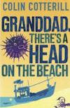 Granddad, There's a Head on the Beach  (2012, Jimm Juree #2)  by Colin Cotterill