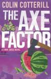 The Axe Factor  (2014, Reporter Jimm Juree #3) by Colin Cotterill