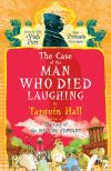 The Case of the Man Who Died Laughing(2010, Vish Puri Most Private Investigator #2) by Tarquin Hall