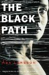 The Black Path (2008, Lawyer Rebecka Martinsson # 3) by Asa Larsson