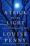 A Trick of the Light (2011, Gamache/ Three Pines #7)  by Louise Penny