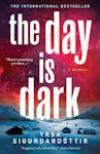 The Day is Dark (2011, Lawyer Thora #4)  by Ysra Sigurdardottir
